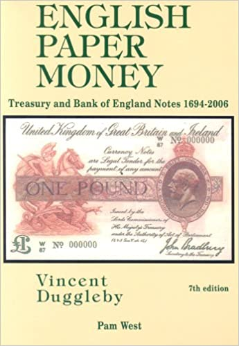 English Paper Money: Treasury and Bank of England Notes 1694 - 2006