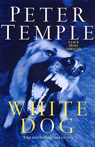 White Dog: The Fourth Jack Irish Thriller pdf epub