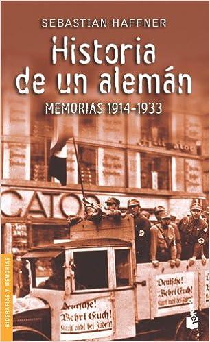 Historia De Un Alemán por Sebastian Haffner epub