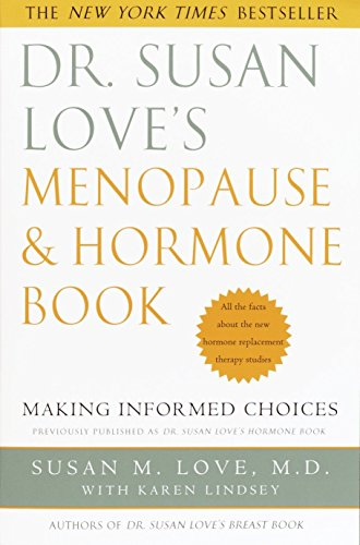 Dr. Susan Love's Menopause and Hormone Book: Making Informed Choices by Harmony