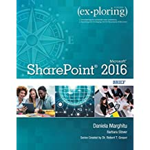 Exploring Microsoft SharePoint 2016 Brief (Exploring for Office 2016 Series)
