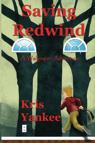 Read Online Saving Redwind: A Wallpaper Adventure PDF