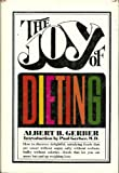 img - for The joy of dieting book / textbook / text book