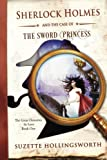 Sherlock Holmes and the Case of the Sword Princess (The Great Detective in Love) (Volume 1)