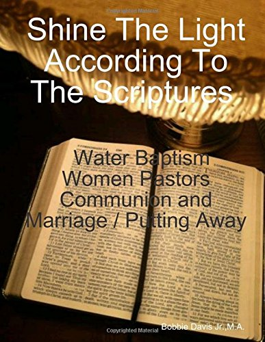 Shine The Light According To The Scriptures PDF