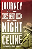 Journey to the End of the Night. by Louis-Ferdinand Celine