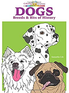 Dogs Breeds Bits Of History Coloring Book For The Curious
