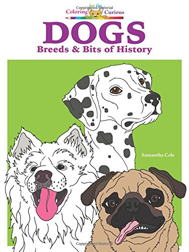 Santas Snow Cat (Dogs: Breeds & Bits of History (Coloring Book), Coloring for the Curious)