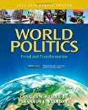 World Politics : Trend and Transformation, 2013 - 2014 Edition, Update Edition, Kegley, Charles W. and Blanton, Shannon L., 111183010X