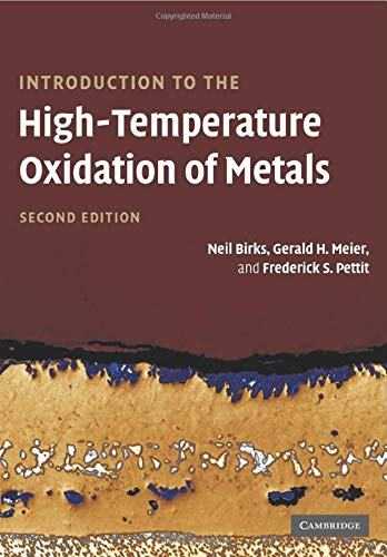 - Introduction to the High Temperature Oxidation of Metals