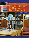 School Library Collection Development, Claire Gatrell Stephens and Patricia Franklin, 1598849433
