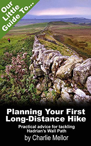 - Our Little Guide to Planning Your First Long-Distance Hike: Practical advice for tackling Hadrian's Wall Path
