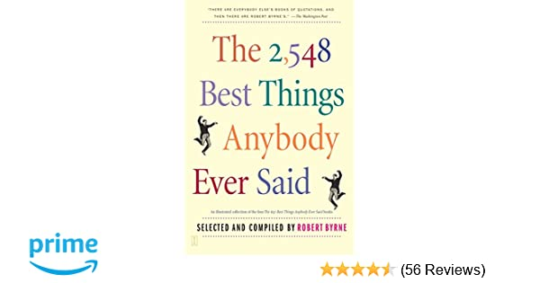 Amazon The 2548 Best Things Anybody Ever Said 9780743235792