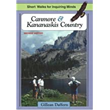 Canmore & Kananaskis Country: Short Walks for Inquiring Minds