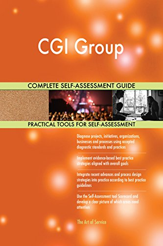 Cgi Group All Inclusive Self Assessment   More Than 700 Success Criteria  Instant Visual Insights  Comprehensive Spreadsheet Dashboard  Auto Prioritized For Quick Results