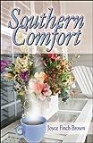 Southern Comfort, Joyce Finch Brown, 1607035162