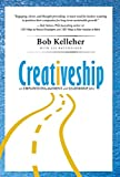 Creativeship: An Employee Engagement and Leadership Fable