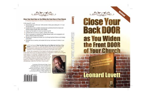 Close Your Backdoor As You Widen The Front Door Of Your Church A