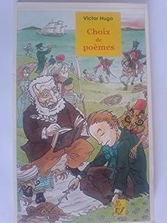 Choix de poèmes, Hugo, Victor