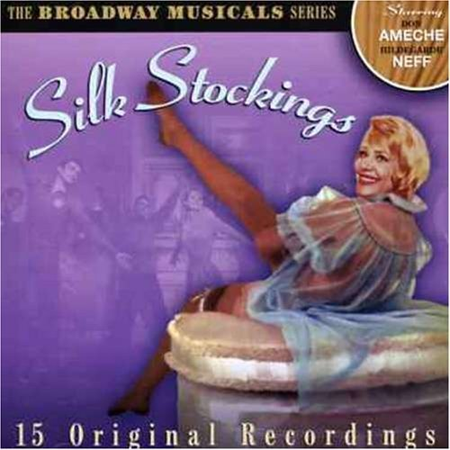 Stocking Season (Broadway Musicals Series, The: Silk Stockings by Various Artists)