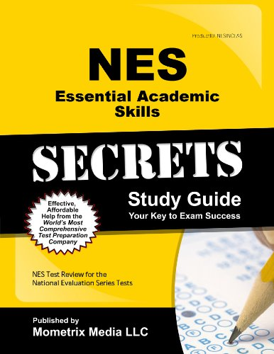 NES Essential Academic Skills Secrets Study Guide: NES Test Review for the National Evaluation Series Tests (Mometrix Secrets Study Guides)