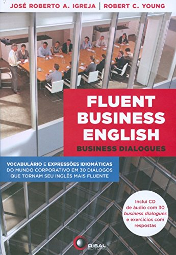 Fluent Business English. Business Dialogues