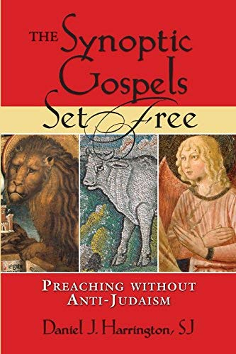Download Synoptic Gospels Set Free, The (Studies in Judaism and Christianity) PDF