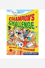 [(Champion's Challenge: Holiday Club Programme )] [Author: Helen Franklin] [Dec-2007] Paperback