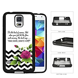 Be The Kind of Woman Inspirational Quote with Black and White Chevron Pattern and Pink Flower Vector Hard Rubber TPU Phone Case Cover Samsung Galaxy S5 I9600 by runtopwell