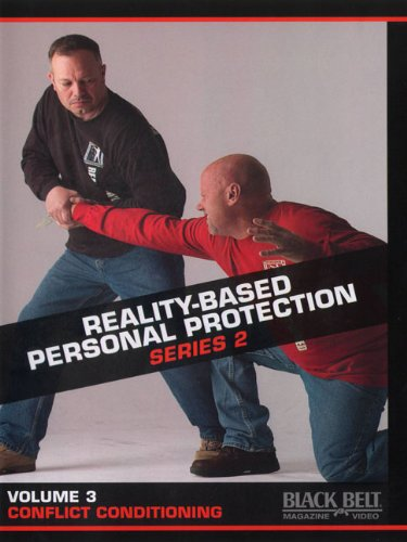 (Reality-Based Personal Protection: Series 2, Vol. 3 - Conflict Conditioning - by Sgt. Jim Wagner)