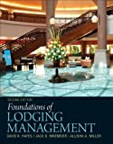 Foundations of Lodging Management 9780132560894