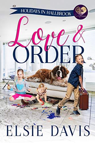 Love & Order (Holidays in Hallbrook Book 1) by [Davis, Elsie, Press, Sweet Promise]