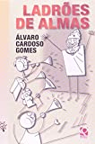 Ladrões De Almas - 9788530502379