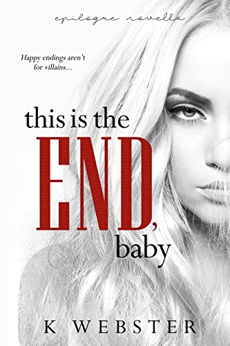 (This is the End, Baby (War & Peace Book 7))