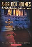 In Search of Watson, Tracy Mack and Michael Citrin, 0439836719