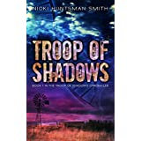 Troop of Shadows: Book One in the Troop of Shadows Chronicles
