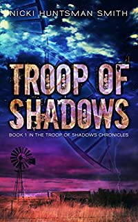 Troop Of Shadows by Nicki Huntsman  Smith ebook deal