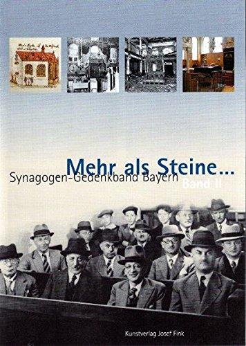 Mehr als Steine… Synagogen-Gedenkband Bayern 02: Mittelfranken