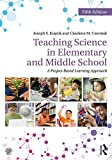 img - for Teaching Science in Elementary and Middle School: A Project-Based Learning Approach book / textbook / text book