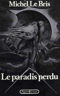Le paradis perdu par Michel Le Bris