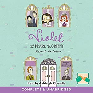 Violet and the Pearl of the Orient Audiobook