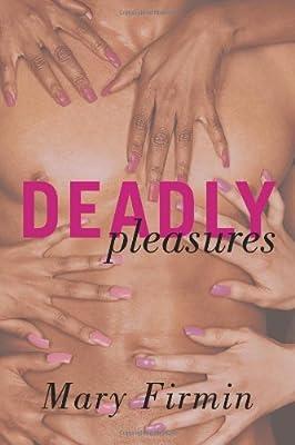 Deadly Pleasures