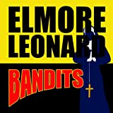 Front cover for the book Bandits by Elmore Leonard