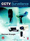 CCTV Surveillance, Second Edition: Video Practices and Technology