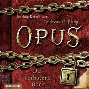 Das verbotene Buch (Opus 1) Hörbuch