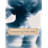Everything Forbidden (Albright Sisters Book 1)