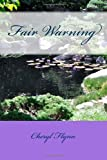 Fair Warning, Cheryl Flynn, 1490538674