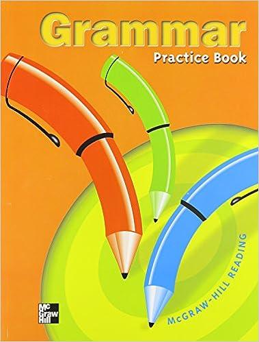 Grammar Practice Book: Grade 5 (Mcgraw-Hill Reading): Unknown ...