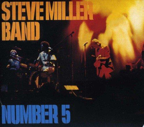 Number 5 (Steve Miller Band Children Of The Future)