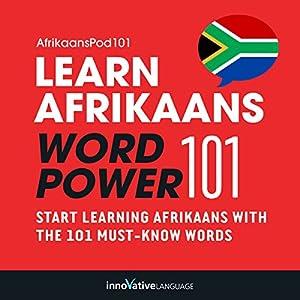 Learn Afrikaans - Word Power 101 Audiobook